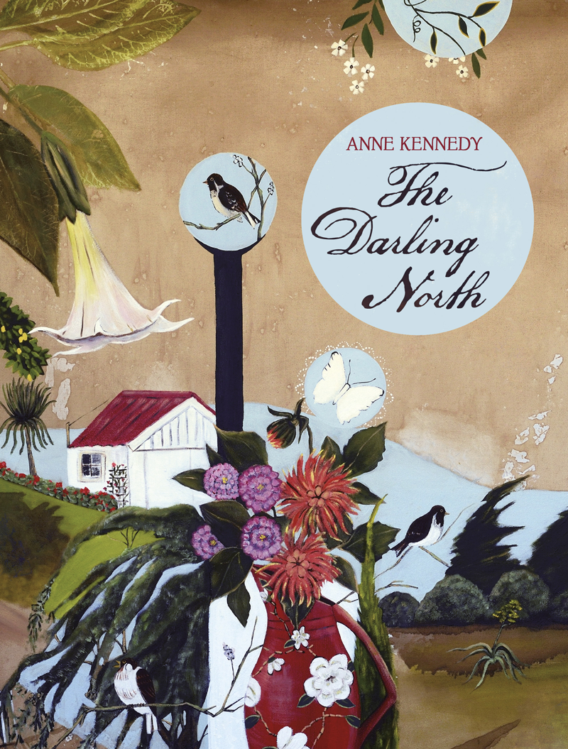 Anne Kennedy The Darling North