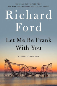 let-me-be-frank-with-you---richard-ford