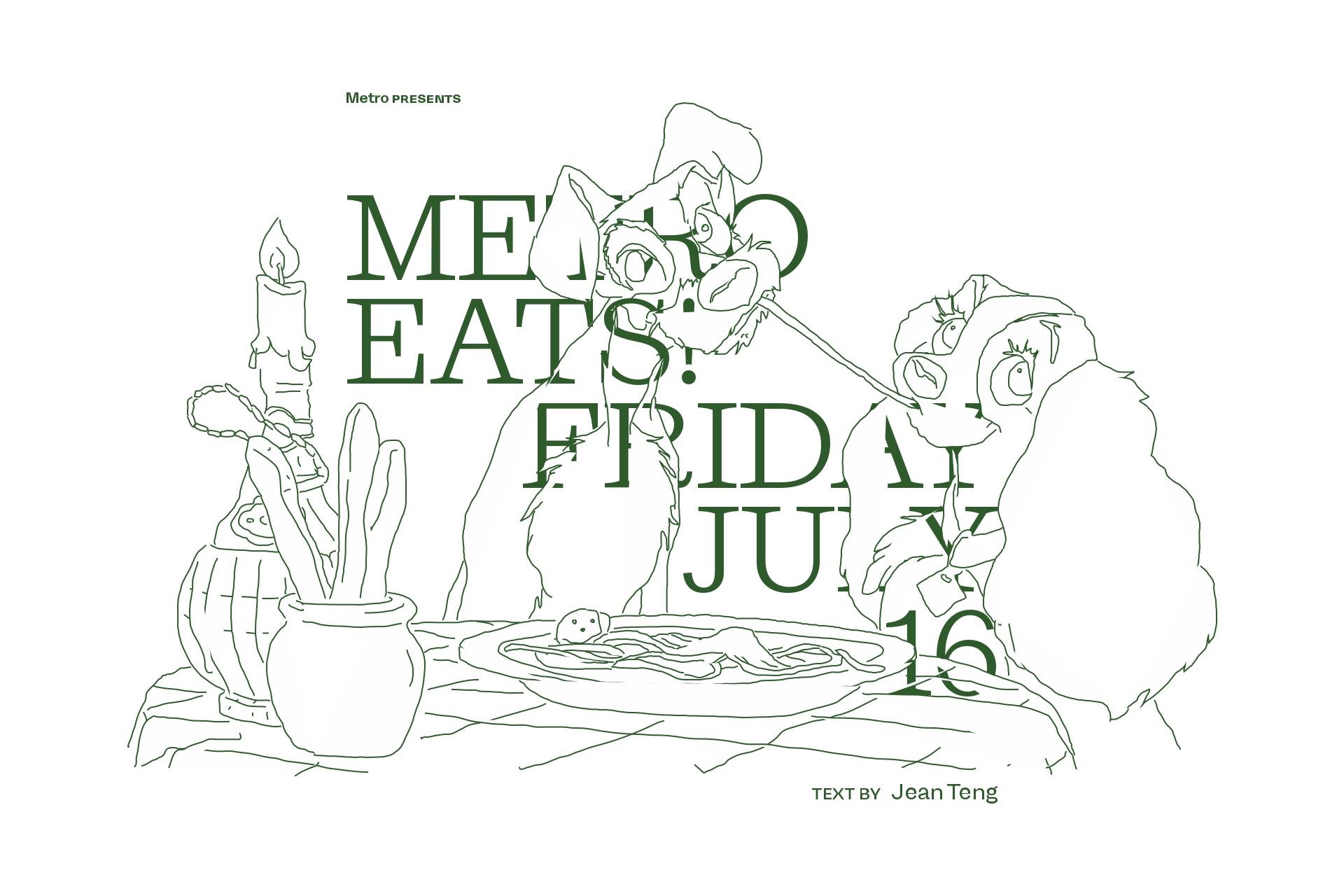 Metro Eats — Friday 16 July