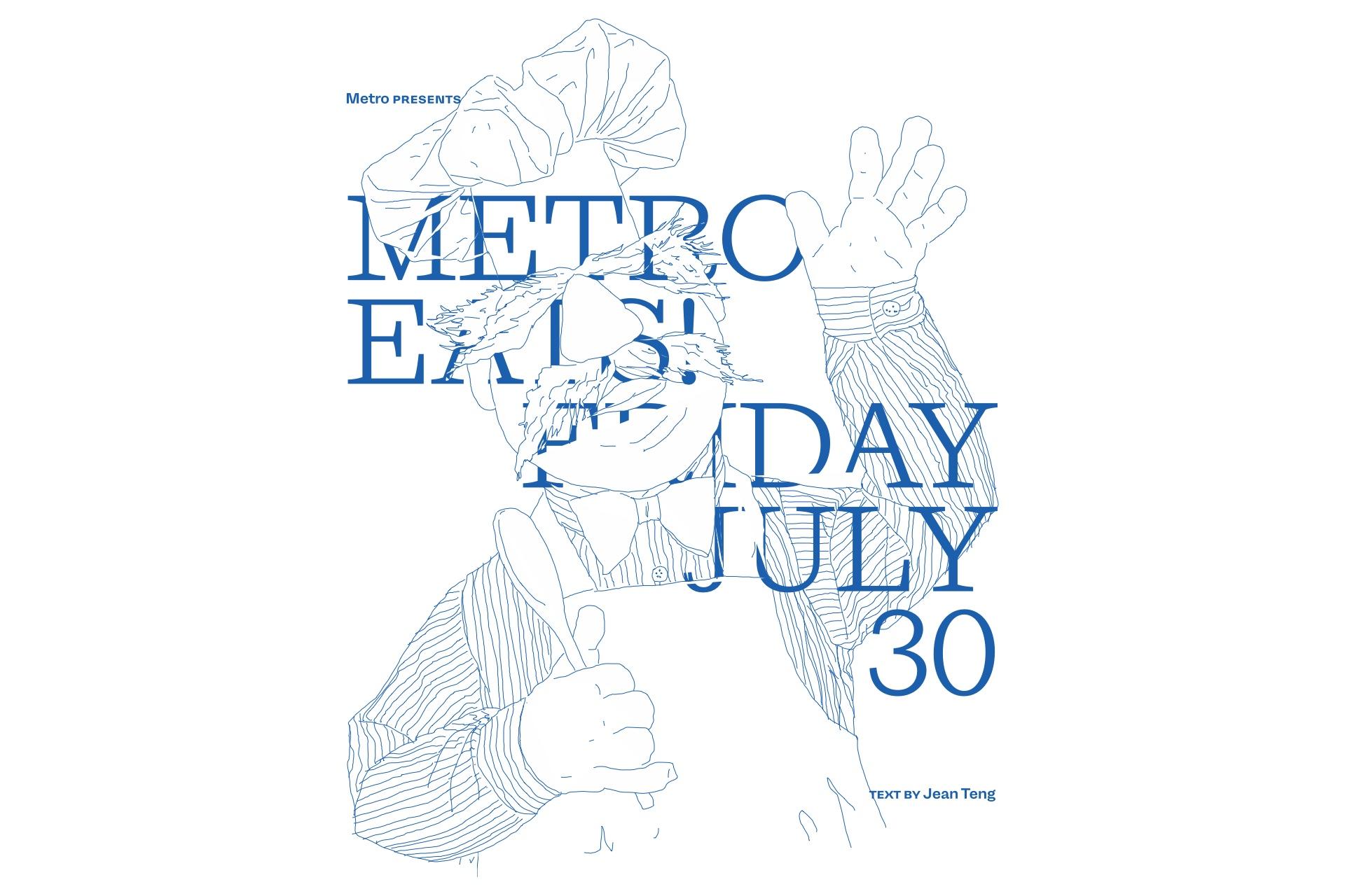 Metro Eats — Friday 30 July