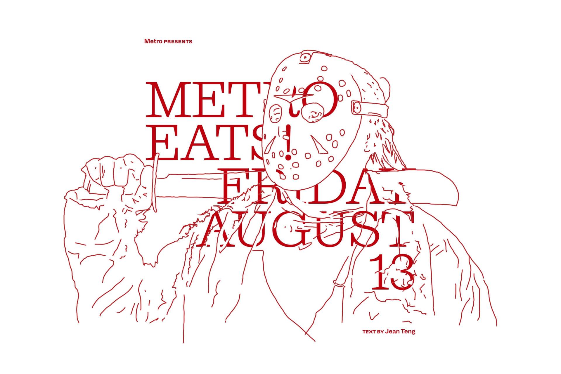 Metro Eats — Friday 13 August