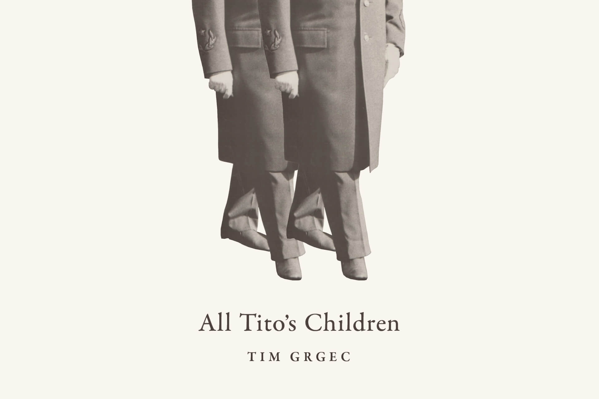 A Return to Truth Telling — Tim Grgec's All Tito's Children