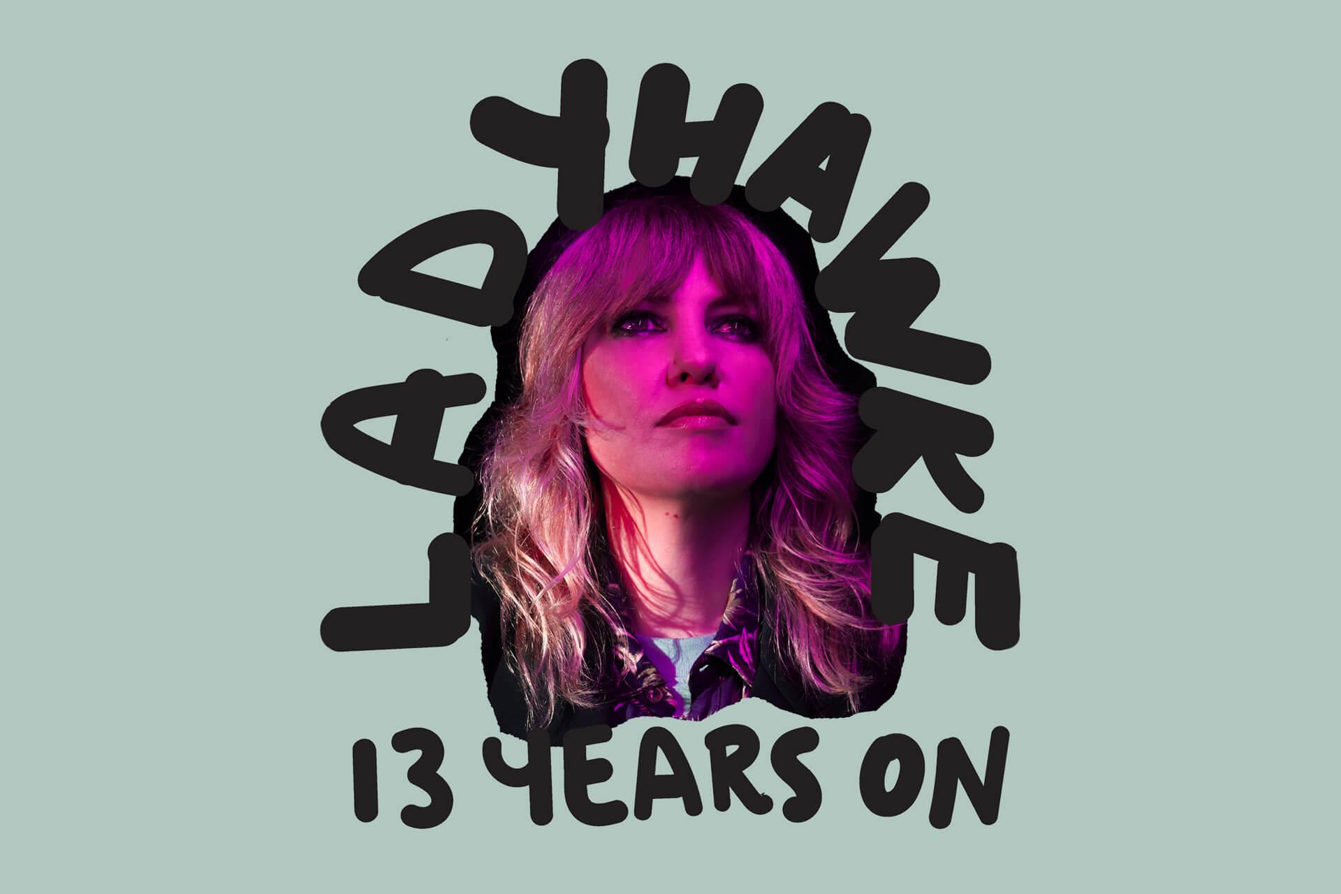 LADYHAWKE — 13 Years On